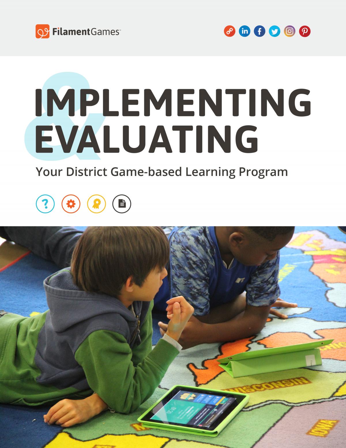 Filament Games District Implementation Guide